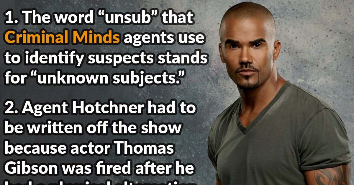 31 Profiled Facts About Criminal Minds Page 4 Of 5