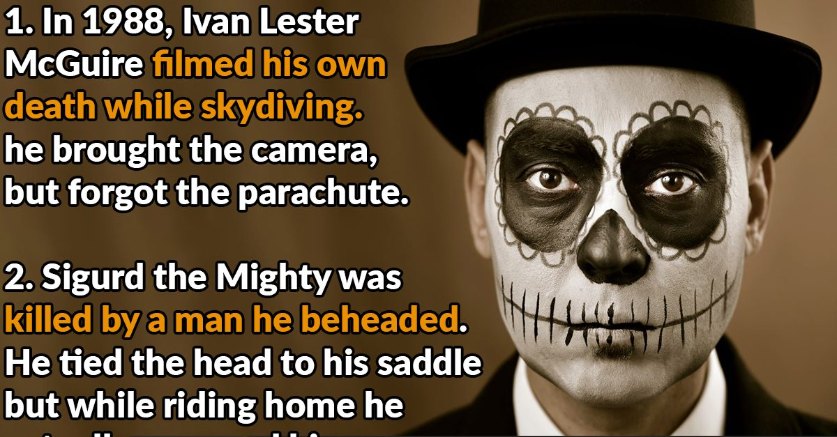 47 Bizarre Facts About Unusual Deaths - Page 2 of 6