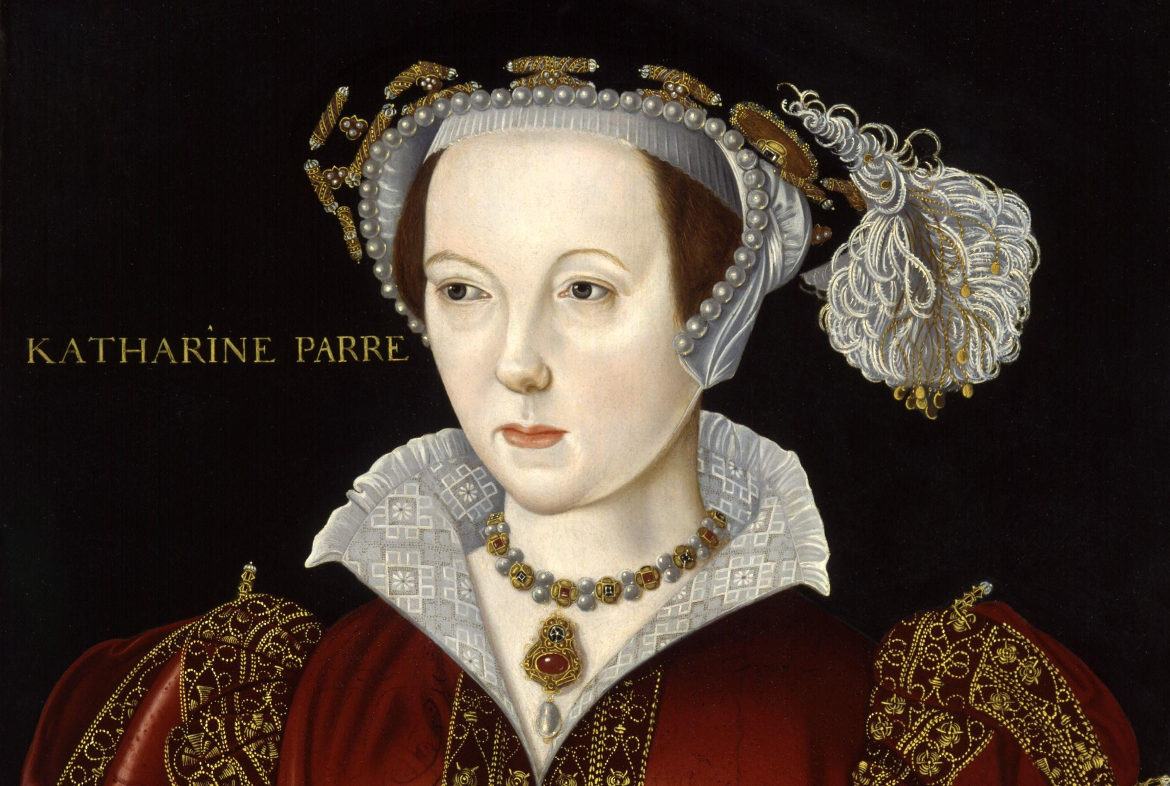 43 Little Known Facts About Catherine Parr, the Last Wife of Henry ...