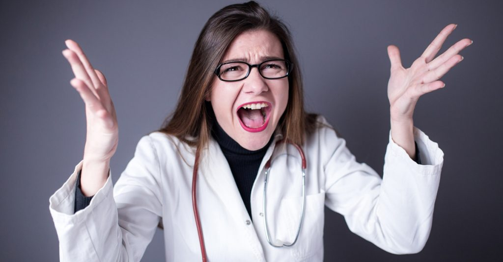 Doctors Share Stories About The Ridiculous Patients That Made Them Rethink Their Careers