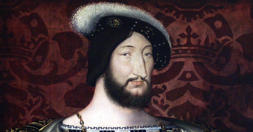 41 Raunchy Facts About King Francis I, Father Of The French Renaissance