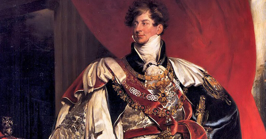 50 Sinful Facts About King George IV, The Royal Rake