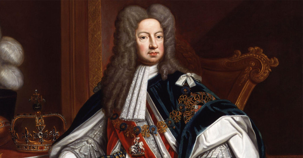Hateful Facts About King George I, The Most Reviled British Monarch